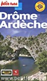 echange, troc Jean-Paul Labourdette, Dominique Auzias, Collectif - Le Petit Futé Drôme Ardêche