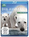 Die Eisb�ren - Aug in Aug mit den Eisb�ren  (inkl. Director's Cut) [Blu-ray]