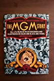 img - for The MGM Story: The Complete History of Fifty Roaring Years book / textbook / text book