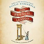 The French Lesson   Hallie Rubenhold