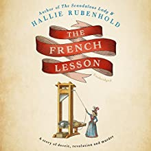 The French Lesson Audiobook by Hallie Rubenhold Narrated by Julie Teal