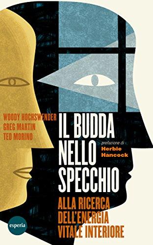 Download il budda nello specchio by ted morino woody hochswender greg martin for free - Il budda nello specchio pdf gratis ...