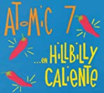 ...En Hillbilly Caliente