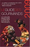 echange, troc Elisabeth de Meurville, Jacques Teyssier, Dominique Sicot, Collectif - Le guide des gourmands