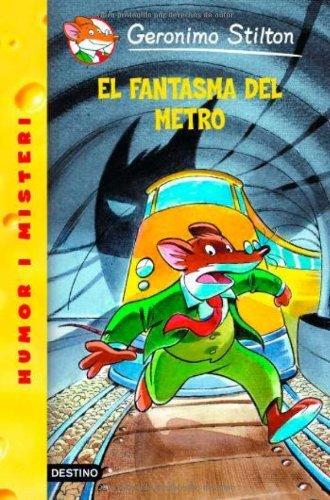 Geronimo Stilton - El fantasma del metro