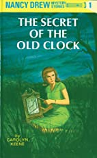 The Secret of the Old Clock: 80th Anniversary Limited Edition (Nancy Drew)