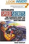 Ultimate Speed Secrets: The Racer's B...