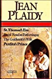 Jean Plaidy Selected Works: St. Thomas's Eve / Royal Road to Fotheringay / The Goldsmith's Wife / And Perdita's Prince