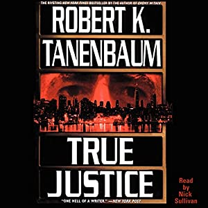 True Justice Audiobook