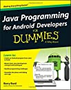 Java Programming for Android Developers For Dummies (For Dummies (Computers))