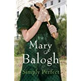Simply Perfect: Number 4 in seriesby Mary Balogh