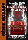 Le secret de la malle rouge par Boué