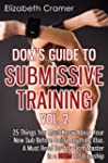 Dom's Guide To Submissive Training Vo...