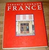 Terence Conran's France (0316153273) by Conran, Terence