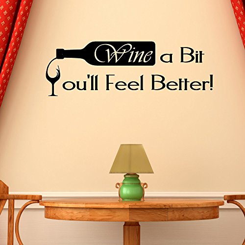 Wine A Bit You 39 Ll Feeel Better Wall Decal Kitchen Dining Bar Room Decor V