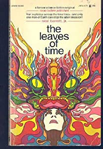 The Leaves of Time by Neal Barrett