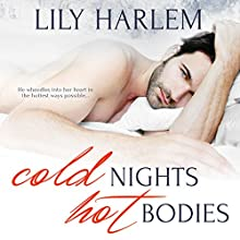 Cold Nights, Hot Bodies Audiobook by Lily Harlem Narrated by Sasha White