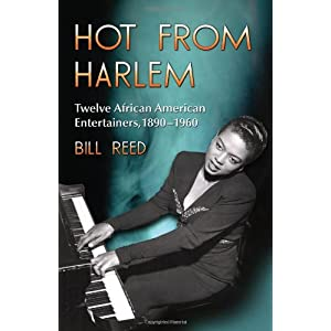Hot From Harlem : Twelve African American Entertainers, 1890-1960
