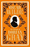 Oscar Wilde The Picture of Dorian Gray (Alma Classics Evergreens)
