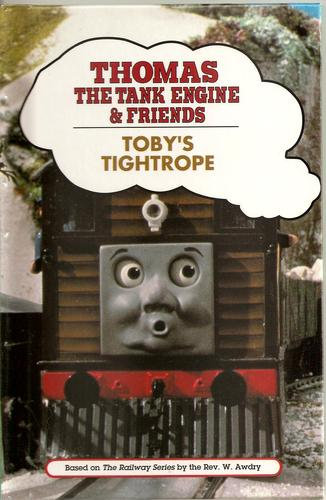 TOBY'S TIGHTROPE (Thomas the Tank Engine and Friends Series) Rev. W. Awdry