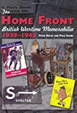 The Home Front: British Wartime Memorabilia, 1939-1945 (Crowood Collectors Series)