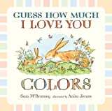 Sam McBratney Guess How Much I Love You: Colors