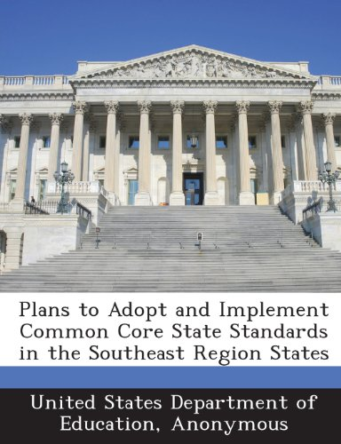 Plans to Adopt and Implement Common Core State Standards in the Southeast Region States