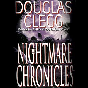 The Nightmare Chronicles | [Douglas Clegg]