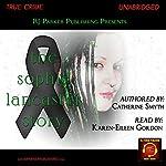 Sophie Lancaster: A True Story | Catherine Smyth,RJ Parker