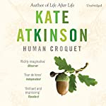 Human Croquet | Kate Atkinson