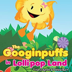 The Googinpuffs in Lollipop Land Audiobook