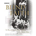 Blind Faith: The Miraculous Journey of Lula Hardaway, Stevie Wonder's Mother | Dennis Love,Stacy Brown