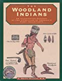 img - for Woodland Indians (Illustrated Living History Series) book / textbook / text book