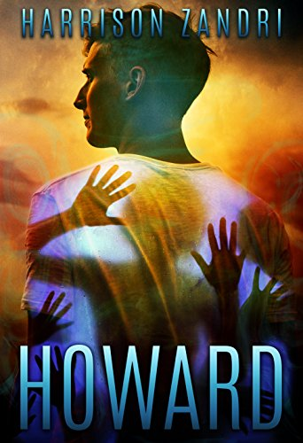 Howard: The Howard Supernatural YA Series