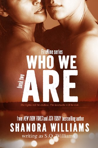 Who We Are (FireNine #2) by S. Q. Williams