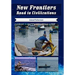 New Frontiers Road to Civilizations Island Fishermen