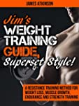 Jim's Weight Training Guide, Superset...