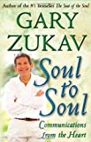 Soul to Soul: Communications from the Heart (0743237005) by Zukav, Gary