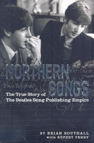 Northern Songs: The True Story of the Beatles Song...