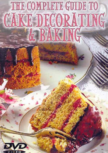 Complete Guide to Cake Decorating & Baking [DVD] [2006] [Region 1] [US Import] [NTSC]