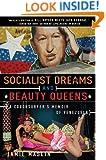 Socialist Dreams and Beauty Queens: A Couchsurfer's Memoir of Venezuela