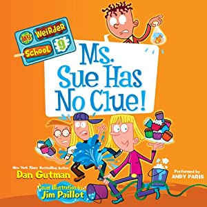 Ms. Sue Has No Clue! Audiobook