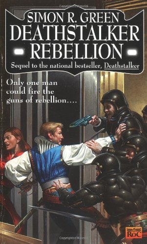 Deathstalker Rebellion: Being the Second Part of the Life and Times of Owen Deathstalker