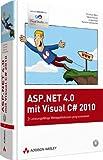 ASP.NET 4.0 mit Visual C# 2010: Leistungsfähige Webapplikationen programmieren (Programmer's Choice)