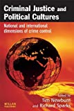 img - for Criminal Justice Political Cultures book / textbook / text book