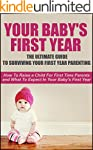 Your Baby's First Year: The Ultimate...
