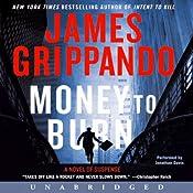 Money to Burn: A Novel of Suspense | [James Grippando]