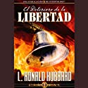 El Deterioro de la Libertad [The Deterioration of Freedom] Audiobook by L. Ronald Hubbard Narrated by  uncredited