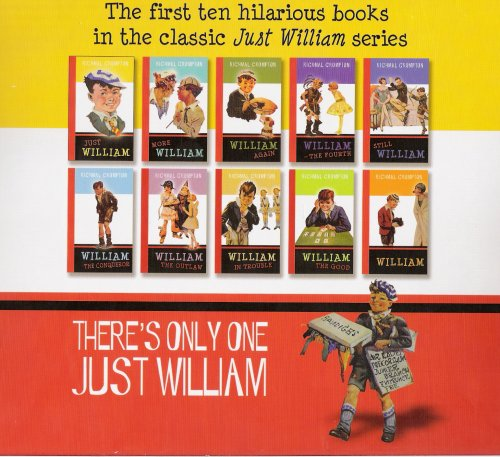 There's Only One Just William (Just William; More William; William Again; William - The Fourth; Still William; William the Conqueror; William the Outlaw; William in Trouble; William the Good; William)