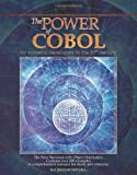 The Power of COBOL: for Systems Developers of the 21st Century